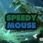 SpeedyMouse